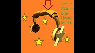 ROBLOX:Attempt to get golden headphones