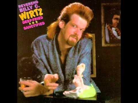 Reverend Billy C. Wirtz -- Roberta