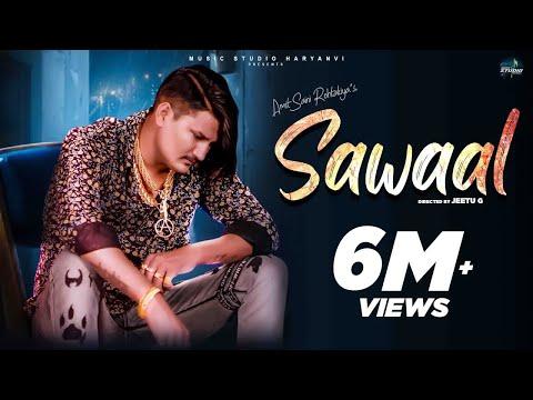 AMIT SAINI ROHTAKIYA : Sawaal (Official Video) New Haryanvi Songs Haryanavi 2021 | Ravi P | Priya S