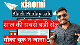 Xiaomi MI Black Friday sale