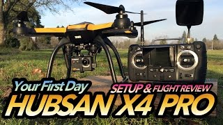 HUBSAN X4 Pro H109S GPS FPV Drone - YOUR FIRST DAY - UPDATE