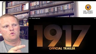 "A History Teacher Reacts | ""1917"" Movie Trailer"