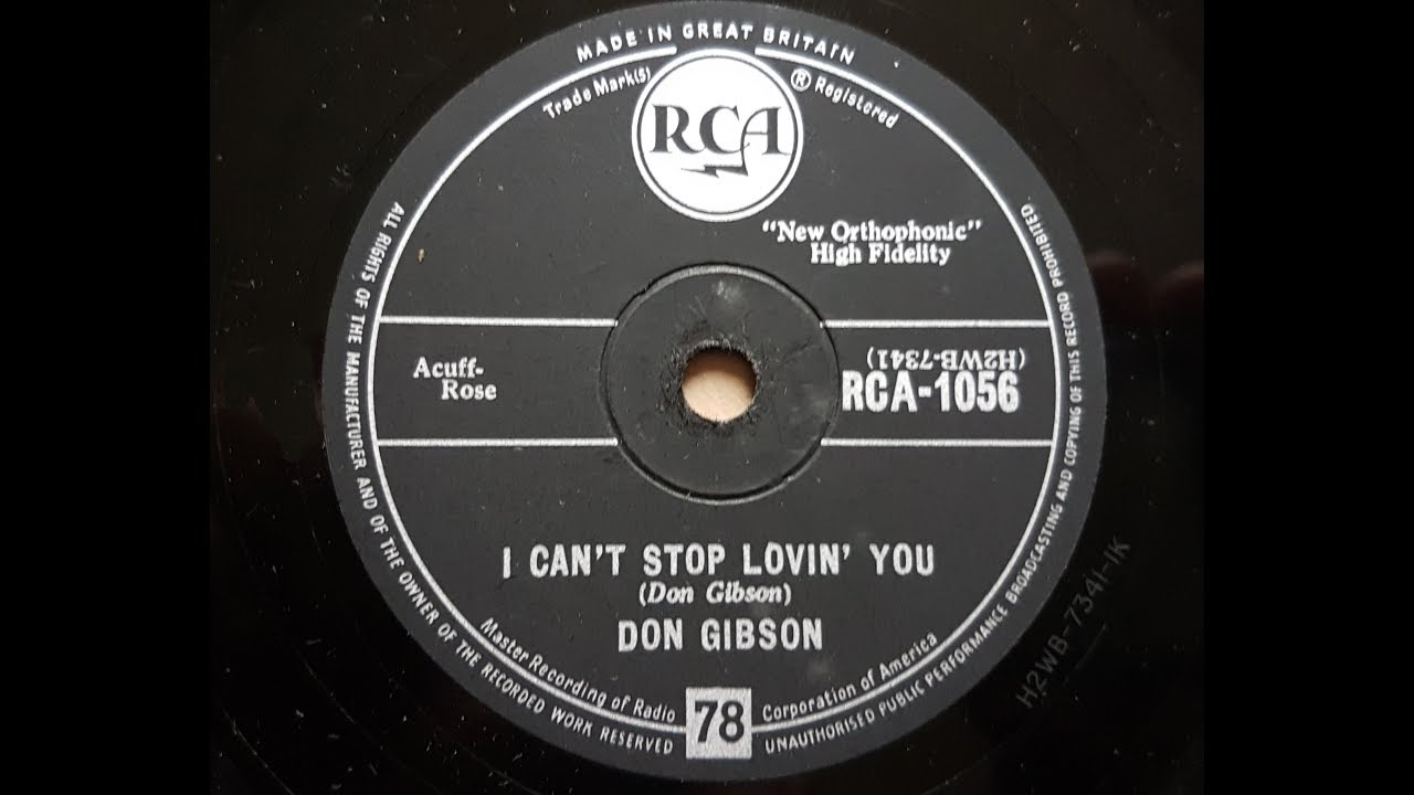 Don Gibson 'I Can't Stop Lovin' You' 1958 78 rpm - YouTube
