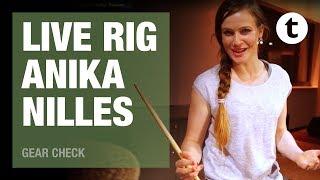 Rig Rundown Anika Nilles