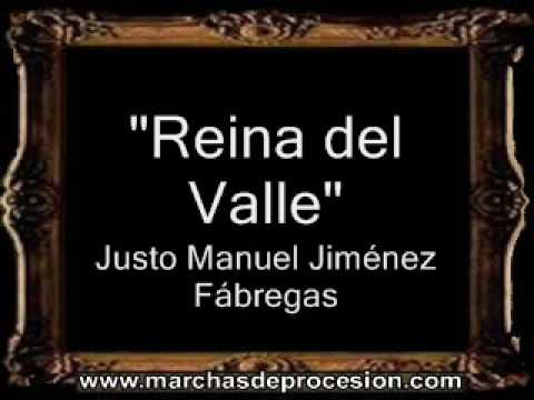 Reina del Valle - Justo Manuel Jiménez Fábregas [BM]