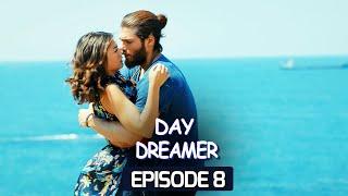 Day Dreamer   Early Bird in Hindi-Urdu Episode 8   Erkenci Kus   Turkish Dramas