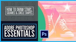 How to draw stars, squares & circle shapes - Photoshop CC Essentials [12/86]