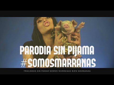 PARODIA SIN PIJAMA BECKY G FT. NATTI NATASHA #SOMOSMARRANAS | SHEYLA MEJIA