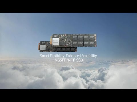 Samsung NGSFF (NF1) SSD : Reach New Heights with Hyper-Scalable Datacenters