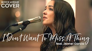 Download I Don't Want To Miss A Thing - Aerosmith (Boyce Avenue ft. Jennel Garcia cover) on Spotify & Apple Mp3 and Videos