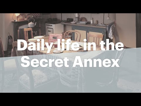 A day in the Secret Annex | Anne Frank House
