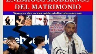 ENEMIGOS MODERNOS DEL MATRIMONIO MAY 3 2014