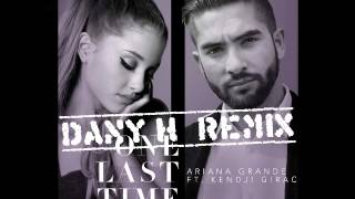 Ariana Grande ft. Kendji Girac - One Last Time (Attends-Moi)(Dany H Remix)