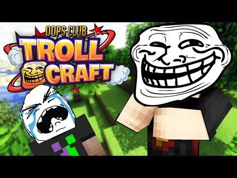 BẮT ĐẦU TIẾN HÀNH TROLL | Minecraft TrollCraft [2]