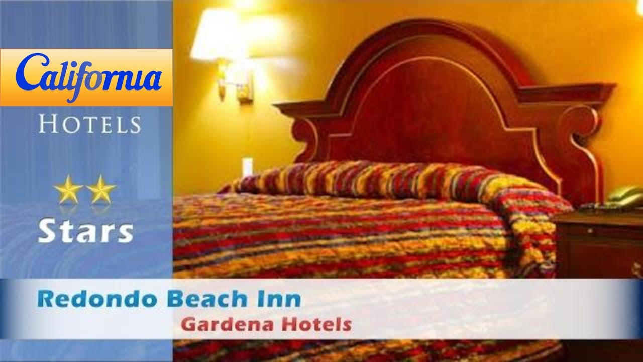 Redondo Beach Inn Gardena Hotels California