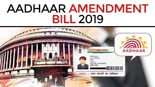 The Aadhaar and Other Laws (Amendment) Bill, 2019 - Know about recent changes in Aadhaar