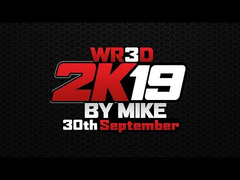 WR3D 2K19 by Mike Trailer (for Android & PC)