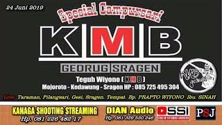 Live KMB Gedrug/KANAGA SHOOTING/DIAN AUDIO/Taraman Pilangsari Gesi Sragen 24 Juni 2019