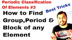 11 chap 3 | Periodic Table 03 || How to Find Group, Period and Block of any Element || spdf trick