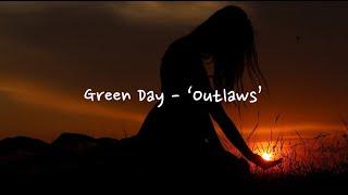 [한글자막] Green Day - Outlaws / 🔥숨은명곡 / 🌆감성적인 락노래 / 펑크락