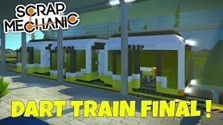 Dart Train Final - Scrap Mechanic Town Gameplay - EP 177