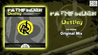 Pathfinder - Destiny [Original Mix] / Official Preview
