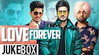 Love Forever (Video Jukebox) | Jassi Gill | Gurnam Bhullar | Ranjit Bawa | New Songs 2019