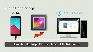 How To Backup Photos From Lg G4 To Pc, Export Lg G4 Pictures To Computer