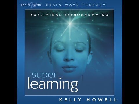 Super Learning | Brain Sync | MP3 Study Aid | Official Video Kelly Howell