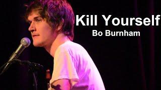 تقتل نفسك w/ Lyrics - بو برنهام - جعل سعيد