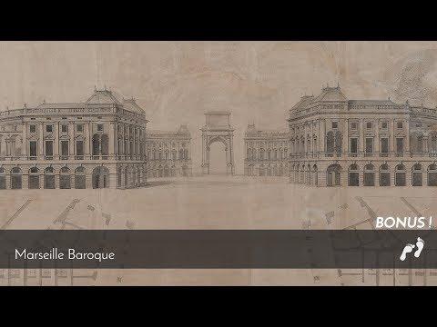 Ep.06 - Marseille baroque (bonus)