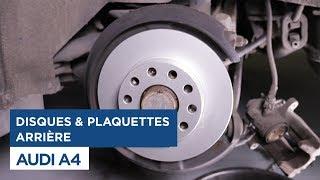 Audi A4 - Changer les Disques et Plaquettes arrières