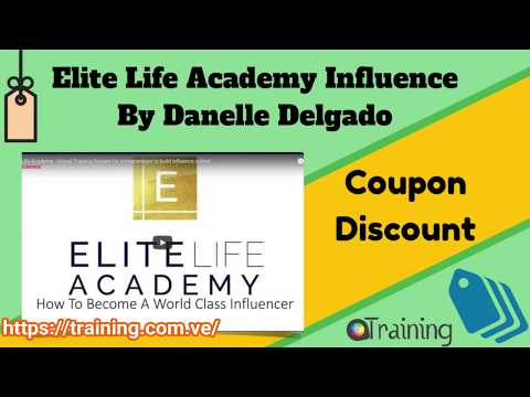Elite Life Academy Influence By Danelle Delgado Download