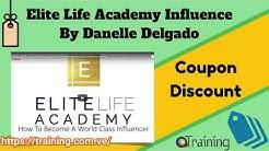 Elite Life Academy Influence By Danelle Delgado Download