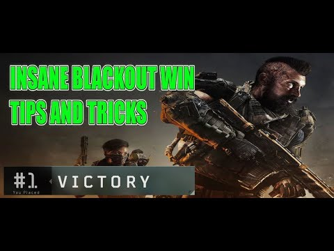 BLACKOUT WIN #5 | HOW TO WIN MORE BLACKOUT GAMES IN BO4  | TIPS AND TRICKS | BLACK OPS 4