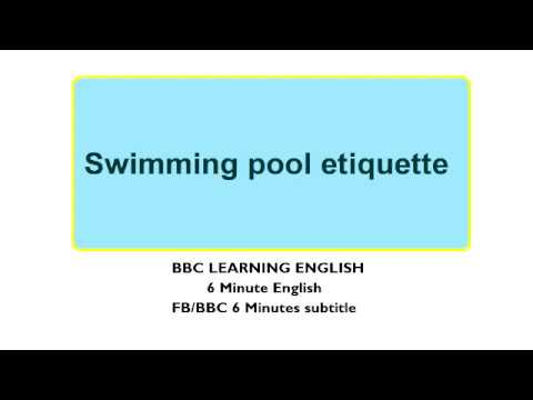 Bbc 6 Minute English Subtitle Swimming Pool Etiquette Youtube
