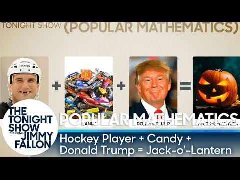 Popular Mathematics: Hockey Player + Candy + Donald Trump = Jack-o