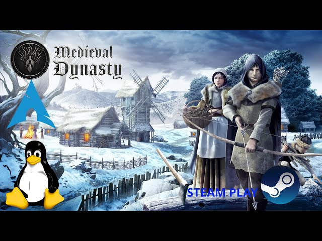 Medieval Dynasty - Steam Play | Linux gameplay