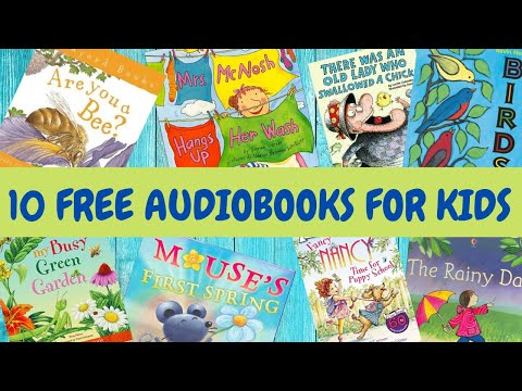 10 Free Audiobooks For Kids! | 30 Minutes Of Reading For Kids!