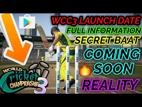 WCC3 CONFIRM RELEASE DATE | GAMEPLAY OF WCC3 ON ANDROID INFORMATION | SECRET BAAT - HINDI