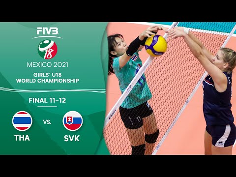 LIVE 🔴 THA vs. SVK - Final 11-12 | Girls U18 Volleyball World Champs 2021