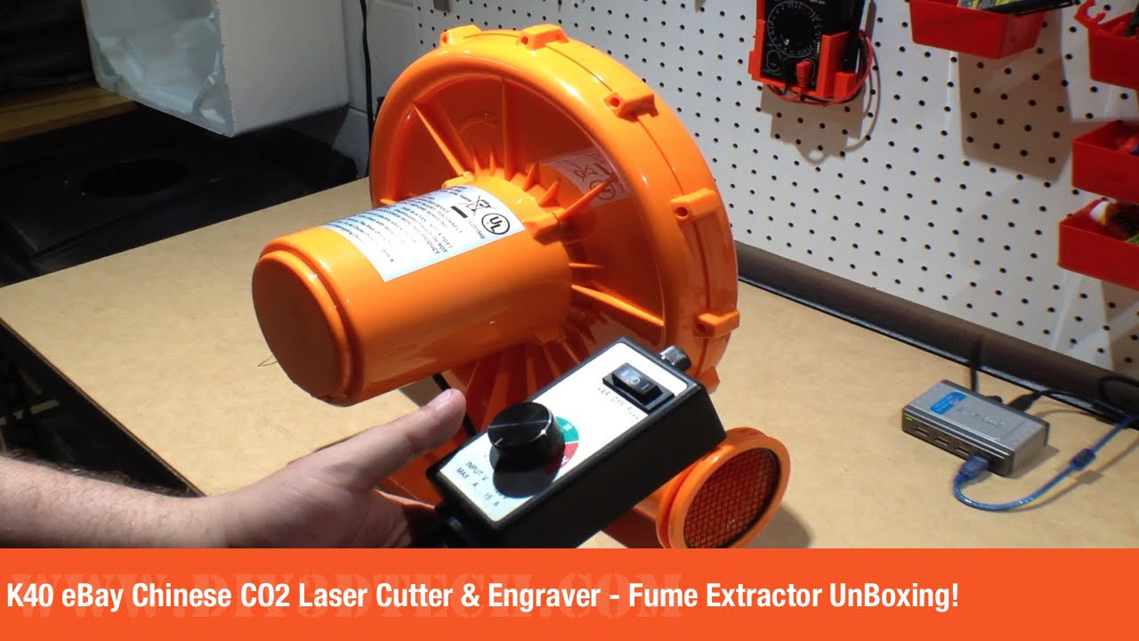 K40 eBay Chinese CO2 Laser Cutter & Engraver - Fume Extractor UnBoxing!