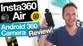 Insta360 Air REVIEW: Best 360 Camera for Android Smartphones?