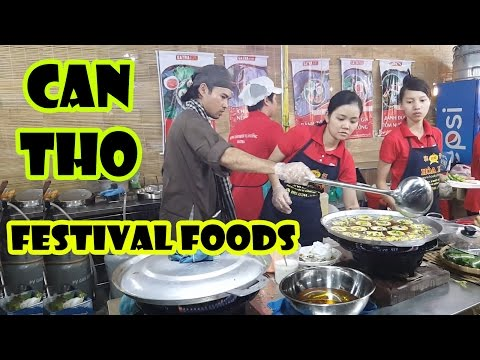 Festival Foods Can Tho Vietnam - Le Hoi Banh Dan Gian 2017