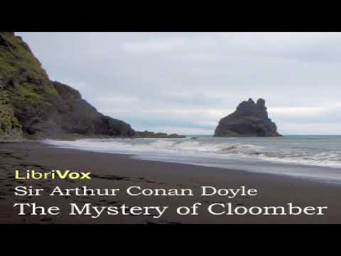 Mystery Of Cloomber | Sir Arthur Conan Doyle | Action & Adventure Fiction, Detective Fiction | 1/4