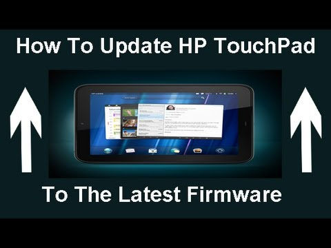 How To Update HP TouchPad Software To Latest Version