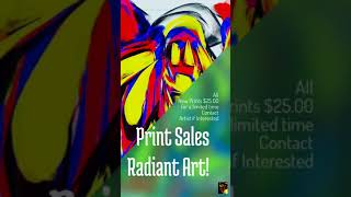 Print Sales Radiant Art!
