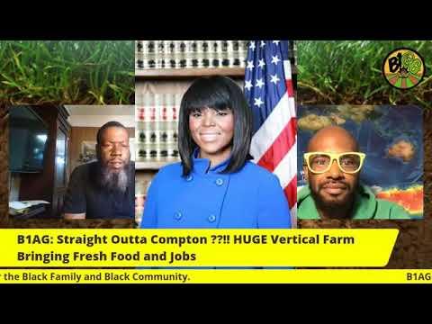 Straight Outta Compton ??!! HUGE Vertical Farm Bringing Fresh Food and Jobs - B1AG