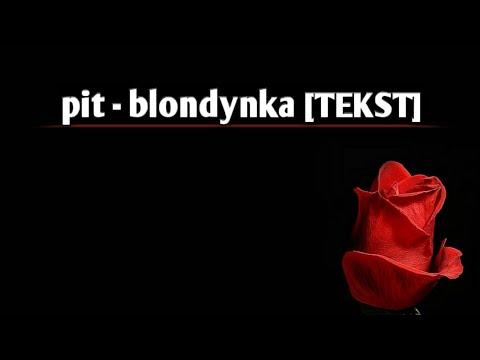 pit - blondynka (prod. C0PIK) [TEKST]   KaroleQ Music  
