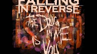 Falling In Reverse - The Drug In Me Is You ( CLEAN VERSION )